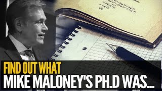 Find Out What Mike Maloney's Ph.D Was...