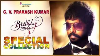 Best Of GV Prakash   Tamil Movie   Songs   Collection   Birthday Spl