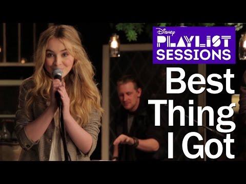 Sabrina Carpenter   Best Thing I Got   Disney Playlist Sessions