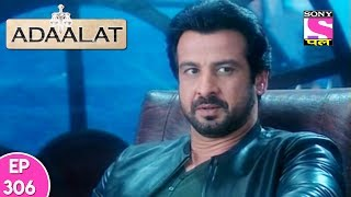 Adaalat - अदालत - Episode 306 - 25th July, 2017
