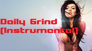 Daily Grind  Trap Beat Swag Beat Use Dope - 2016-hip hop new trap dope beat