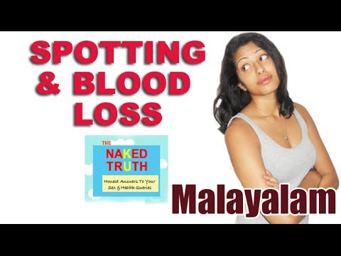 Spotting and Blood Loss During Periods - Malayalam