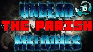 Left 4 Dead 2 Mod - Undead Melodies (The Parish Menu Music)