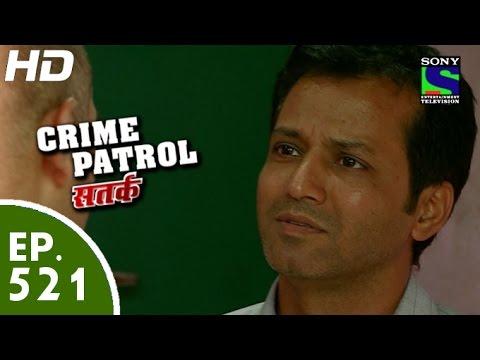 Xxx Mp4 Crime Patrol क्राइम पेट्रोल सतर्क Episode 521 19th June 2015 3gp Sex