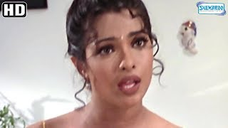Akshay Kumar fights with Priyanka Chopra - Andaaz (2003) - Hit Bollywood Movie