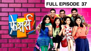 Freshers   Zee Yuva Serial   Popular Marathi Serial   Freshers Full Episode - 37