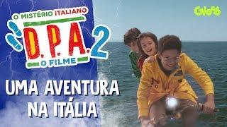 UMA AVENTURA NA ITÁLIA   D.P.A. 2 - O MISTÉRIO ITALIANO   DETETIVES DO PRÉDIO AZUL   Mundo Gloob