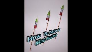 How to make a mini rocket (homemade)-easy tutorials 2018
