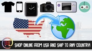 How to Shop Online From USA And Ship to Any Country (really easy)