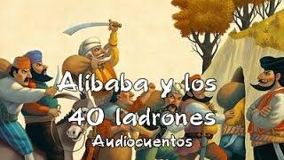 Audiocuentos : Alibaba y los 40 ladrones - Cuento infantil Español