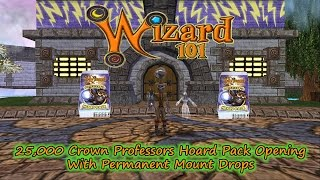 Wizard101 25,000 Crowns Professors Hoard Pack Opening with Perm Mounts