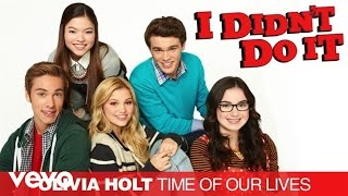 Olivia Holt - Time Of Our Lives (