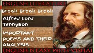 #7 Break Break Break by Tennyson/Lt grade/ UP TGT PGT/DSSSB/KVS/NVS/English Literature/Poem Analysis