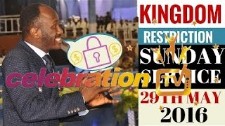 SUNDAY SERVICE 29TH MAY 2016 - Apostle Johnson Suleman #KINGDOM RESTRICTION