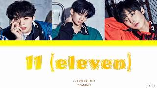 Wanna One '11 (Eleven)'  (feat Dynamic Duo) Lirik {Color Coded-Rom-Ind} Sub indo