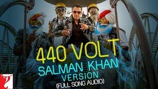 440 Volt - Full Song Audio | Salman Khan Version | Sultan