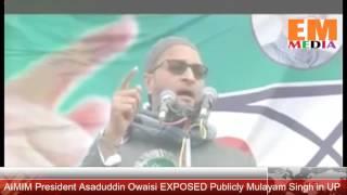 MIM News: Latest Firing Speech by Asaduddin Owaisi on Mulayam Singh in UP