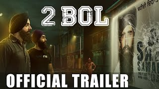 2 Bol - Official Trailer - Latest Punjabi Movies 2016 - Full Movie Releasing soon
