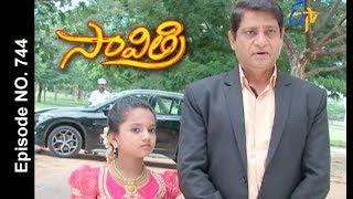 Savithri | 19th  August 2017| Full Episode No 744| ETV Telugu
