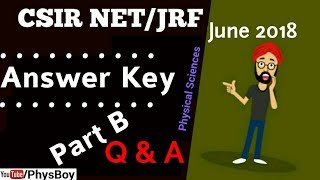 Part B Answer Key CSIR NET JUNE 2018 PHYSICAL SCIENCE   JRF PHYSICS QUESTIONS SOLUTIONS-PhysBoy
