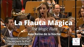 La flauta mágica. La reina de la noche. W.A. Mozart