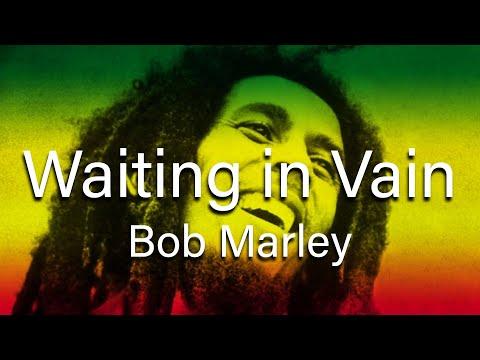 Xxx Mp4 Bob Marley Wait In Vain With Lyrics 3gp Sex