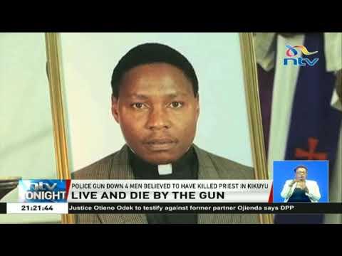 Xxx Mp4 Police Gun Down 4 Men Suspected To Have Killed A Priest In Kikuyu 3gp Sex