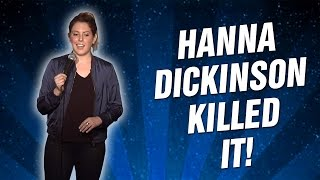 Hanna Dickinson Killed It! (Stand Up Comedy)