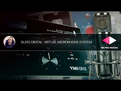 Slate Digital Virtual Microphone System [Арам Киракосян]