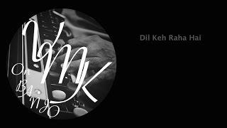 Dil Keh Raha Hai-Kunal Ganjawala-Instrumental Cover by Vinay M Kantak on Banjo/Bulbul Tarang