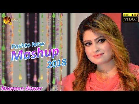 Xxx Mp4 Pashto New Mashup 2018 Nazneen Anwar Full HD Video 3gp Sex