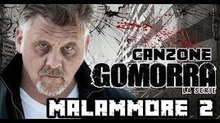 Canzone Gomorra la serie 3 - Malammore (Parodia)