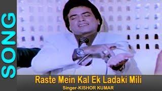 Raste Mein Kal Ek Ladaki Mili - Kishore Kumar  @ Bond 303 - Jeetendra, Parveen Babi