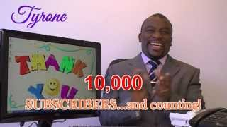 Tyrone Thanks 10,000 Subscribers, Invites 1 Million To Join