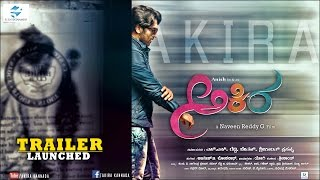 Akira Kannada | Official Trailer -HD || New Kannada Movie Trailer 2016 Anish,Aditi,KrishiAvinash