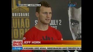 UB: Jeff Horn, hindi raw sanay sa atensyon