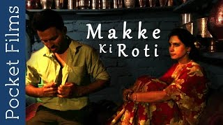 Short Film - Makke Ki Roti | Story of Touching Relationship Between Mother and Son