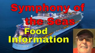 Symphony of the Seas Food Information