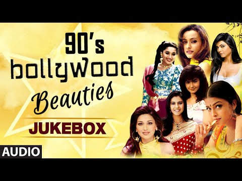 90'S Bollywood Beauties | Audio Jukebox | Bollywood Evergreen Songs