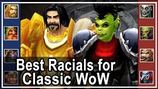 Best Races for Classic WoW PvP Edition - Lvl 60