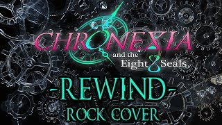 Chronexia and the Eight Seals - Rewind Cover by Sam Luff