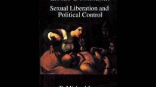 E. Michael Jones - Libido Dominandi - Part 1 of 7