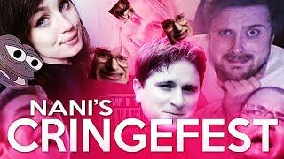 Nani's Cringefest