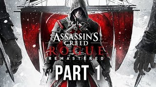 Assassin's Creed Rogue Remastered Gameplay Walkthrough Part 1 - INTRO (Xbox One X 4K)