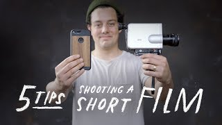 5 Tips For Shooting A Short Film