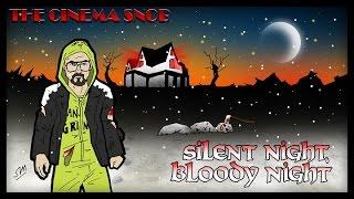 The Cinema Snob: SILENT NIGHT, BLOODY NIGHT