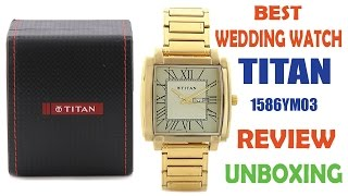 Titan 1586YM03 Review Unboxing - Best Golden Strap Analog Wrist  Watch For Men