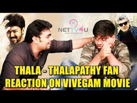 Xxx Mp4 Thalapathy Vijay Fans Reaction On Vivegam Movie Thala Fans Vs Thalapathy Fans Funny Part 4 3gp Sex