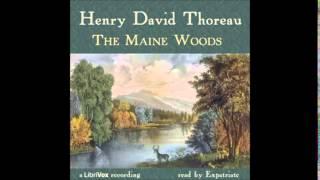 The Maine Woods (FULL Audiobook)