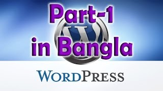 How to install wordpress in local server - Wordpress Bangla Tutorial (Part-1)